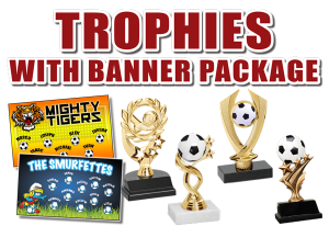 Trophies with Soccer Banner Package